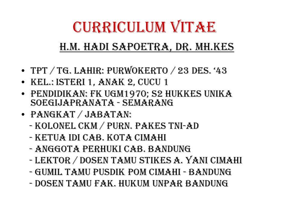 H.m. hadi sapoetra, dr. MH.Kes