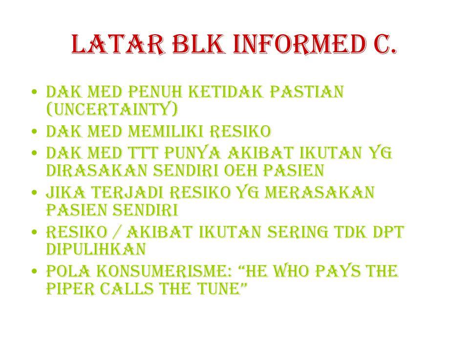 Latar blk informed c. Dak med penuh ketidak pastian (uncertainty)