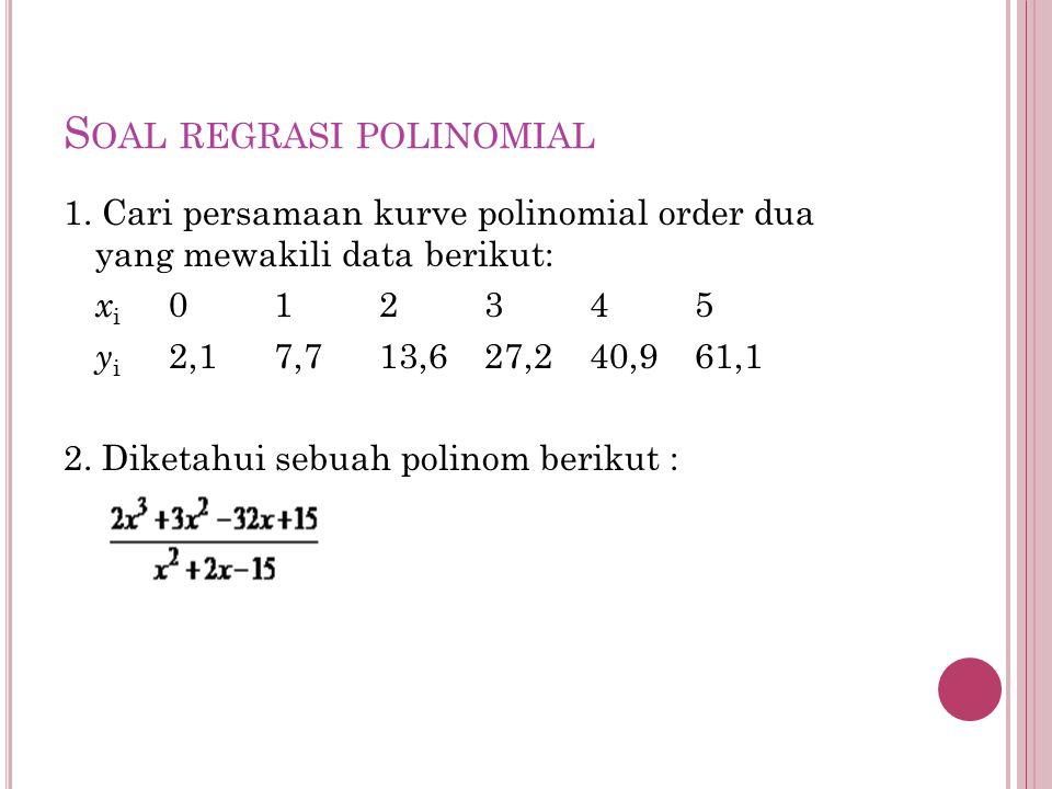 Soal regrasi polinomial