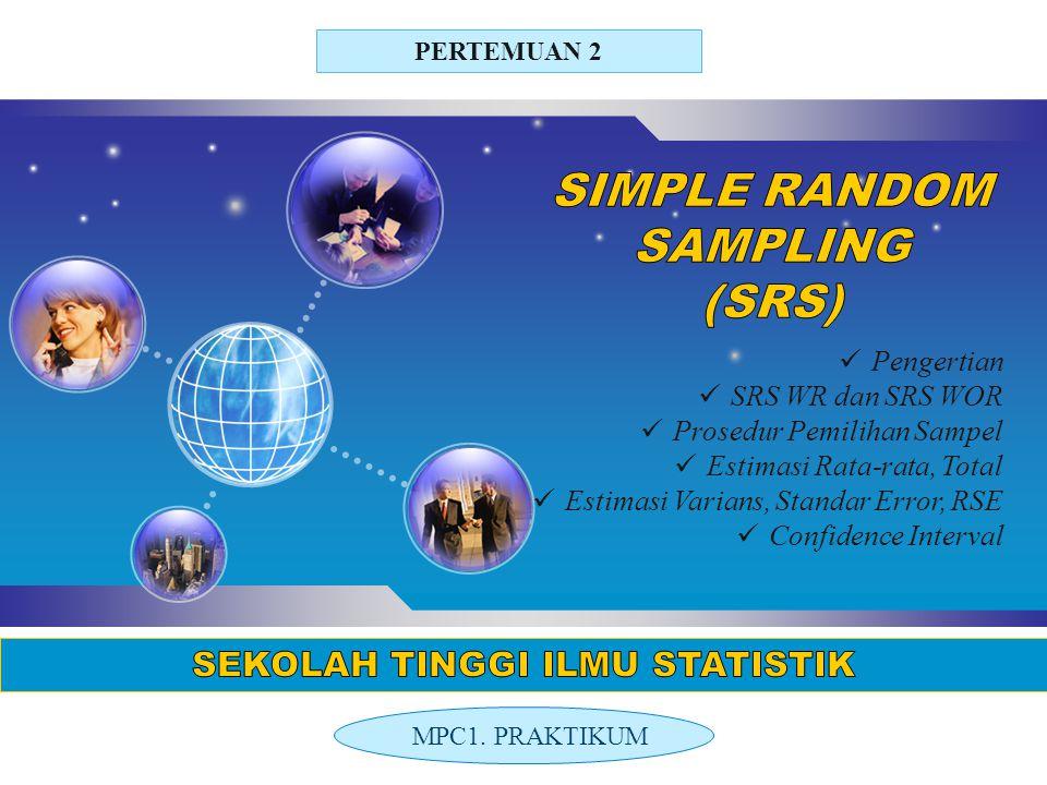 SIMPLE RANDOM SAMPLING (SRS)