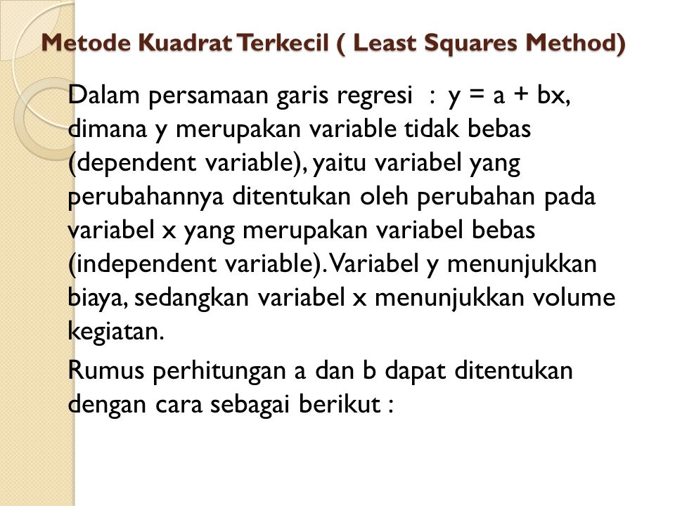 Metode Kuadrat Terkecil ( Least Squares Method)