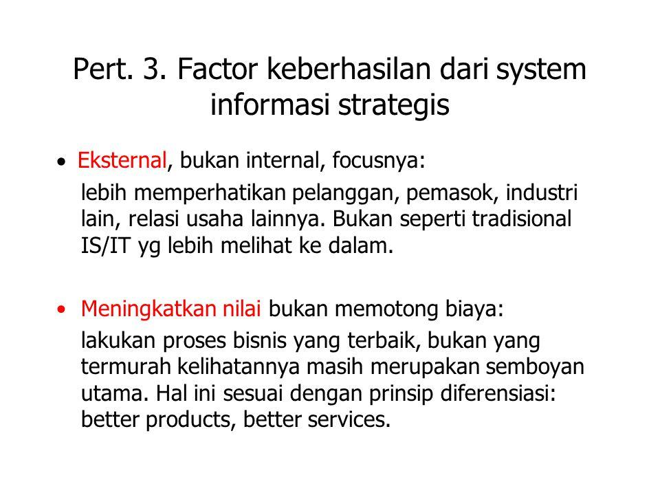 Pert. 3. Factor keberhasilan dari system informasi strategis