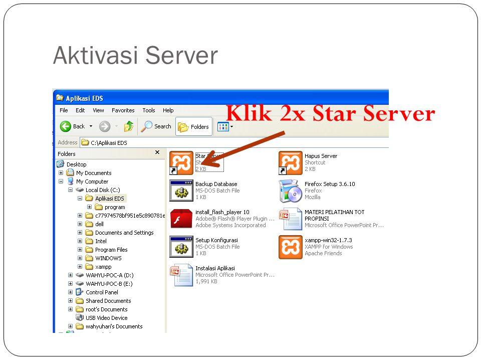 Aktivasi Server Klik 2x Star Server