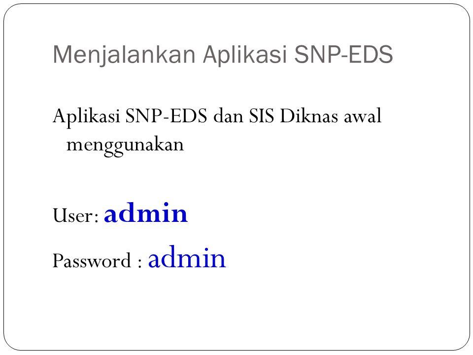 Menjalankan Aplikasi SNP-EDS