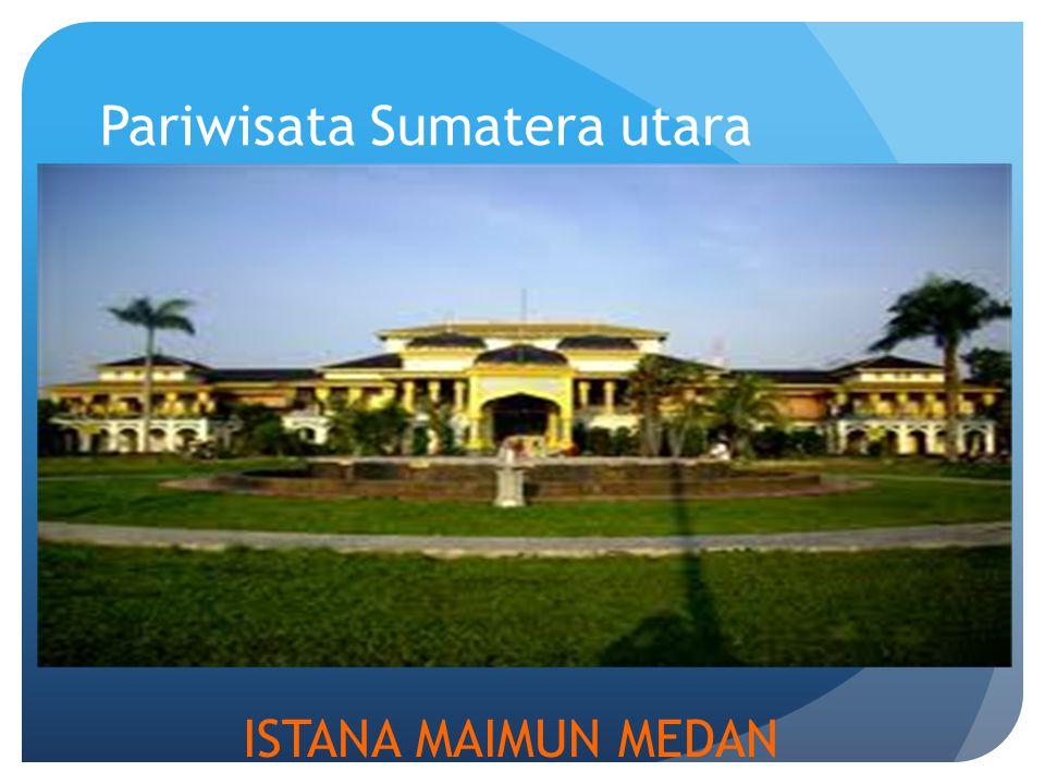 Pariwisata Sumatera utara