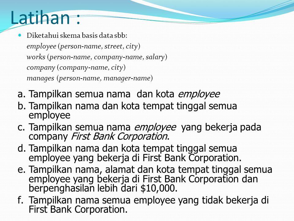 Latihan : Tampilkan semua nama dan kota employee