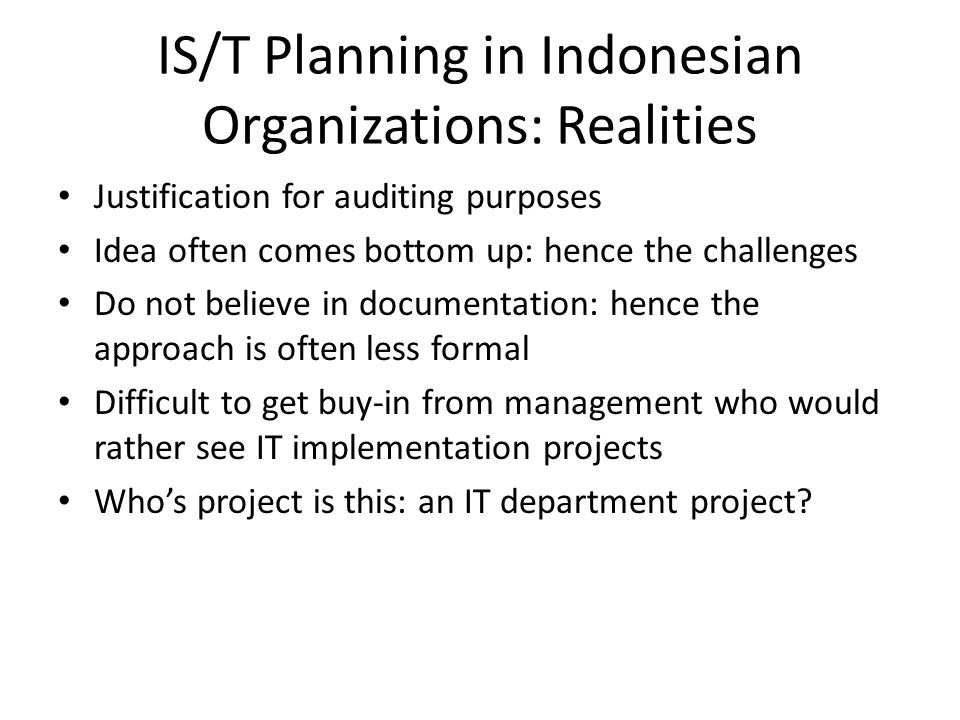 IS/T Planning in Indonesian Organizations: Realities