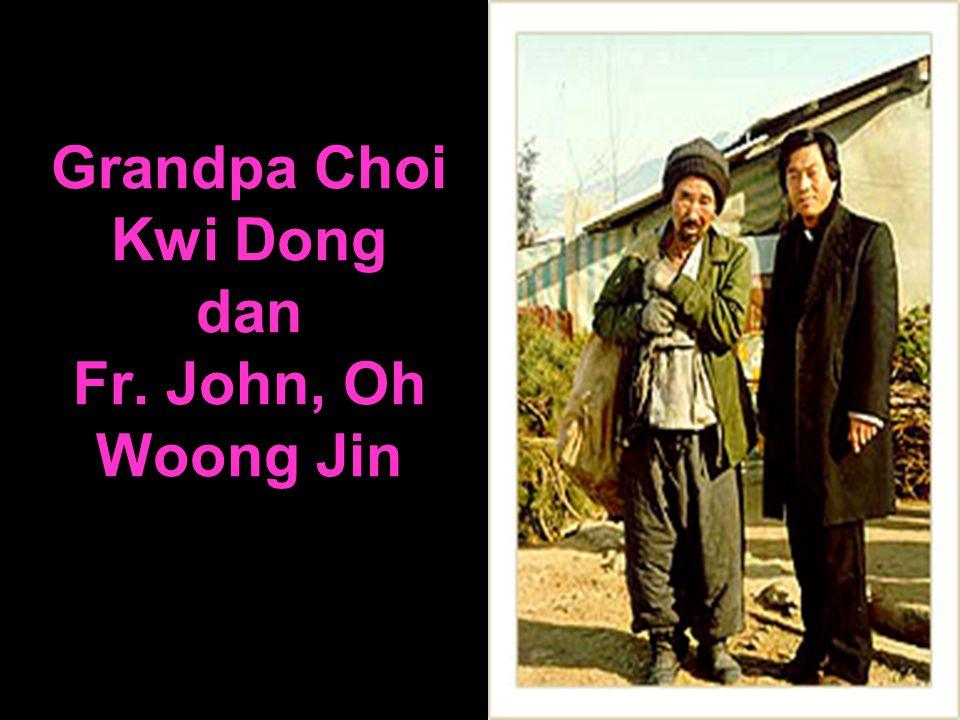 Grandpa Choi Kwi Dong dan Fr. John, Oh Woong Jin