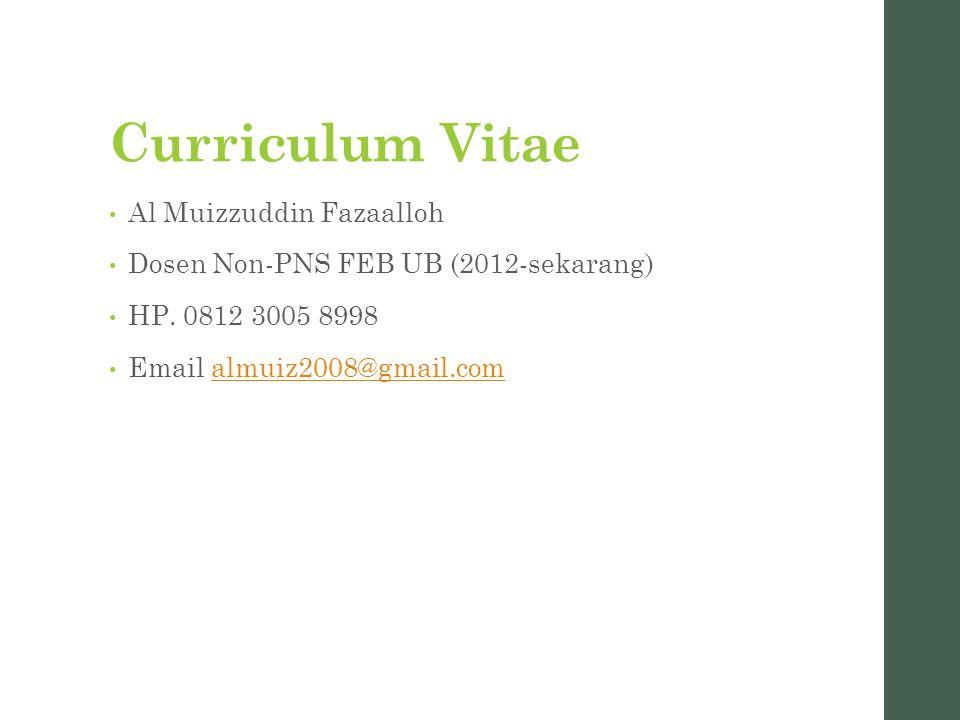 Curriculum Vitae Al Muizzuddin Fazaalloh