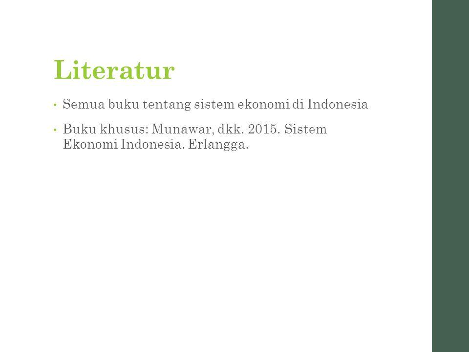 Literatur Semua buku tentang sistem ekonomi di Indonesia