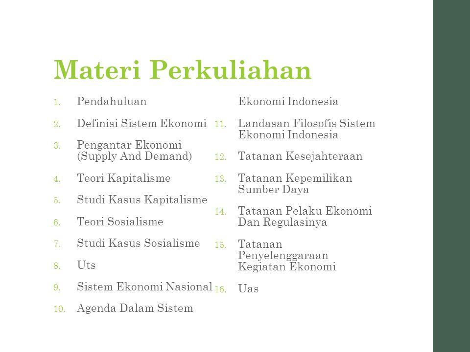 Materi Perkuliahan Pendahuluan Agenda Dalam Sistem Ekonomi Indonesia