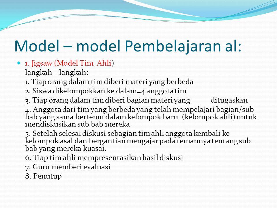 Model – model Pembelajaran al: