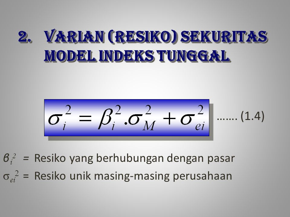 VARIAN (RESIKO) SEKURITAS MODEL INDEKS TUNGGAL