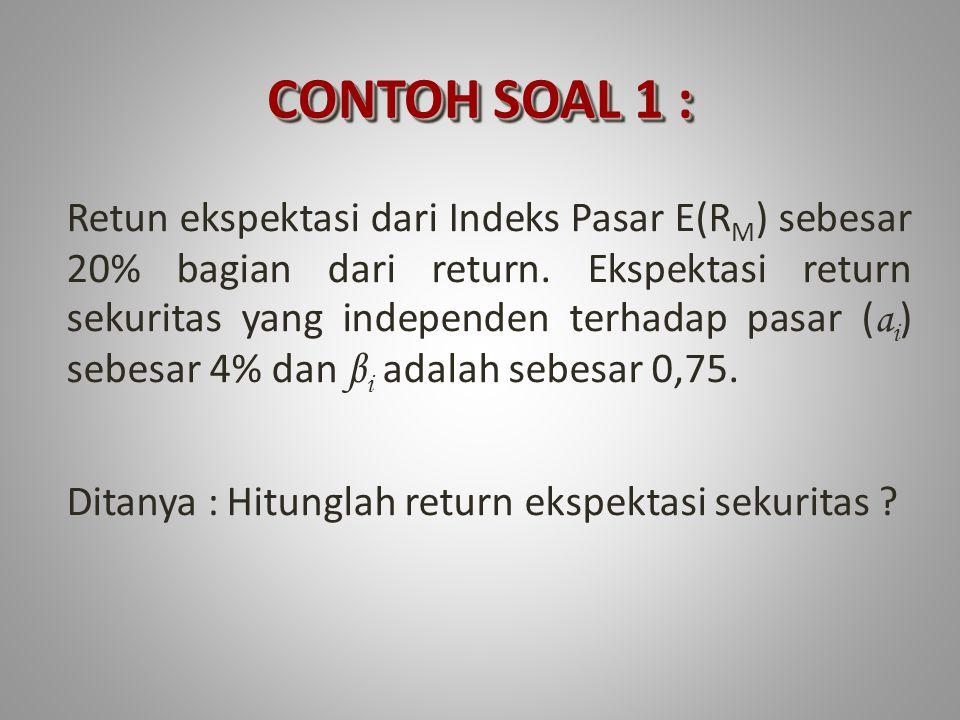 CONTOH SOAL 1 :