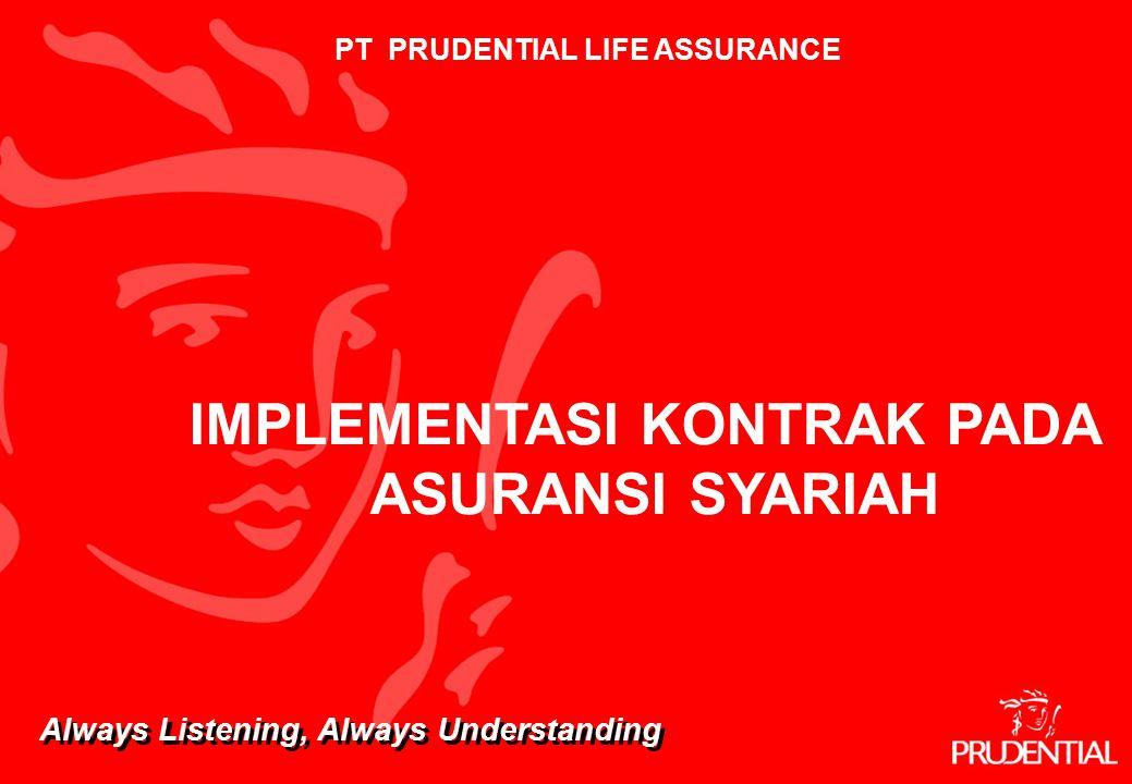 PT PRUDENTIAL LIFE ASSURANCE IMPLEMENTASI KONTRAK PADA