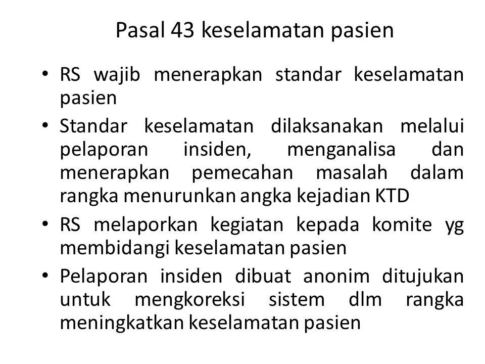 Pasal 43 keselamatan pasien