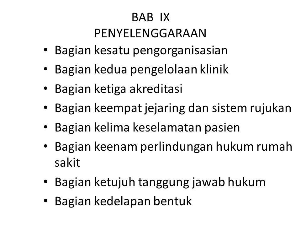 BAB IX PENYELENGGARAAN