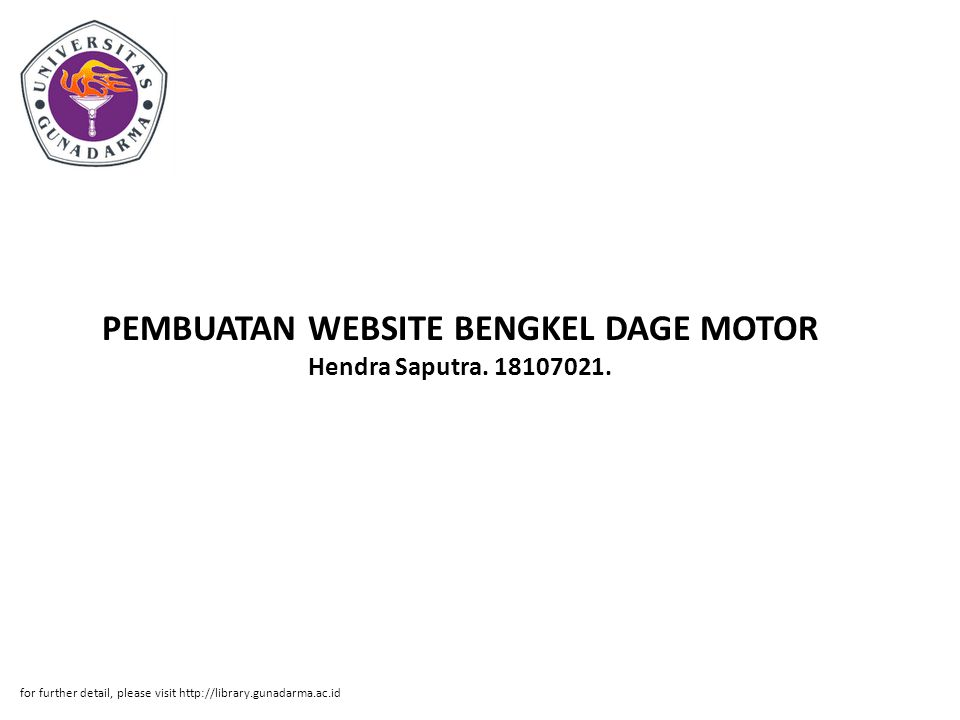 PEMBUATAN WEBSITE BENGKEL DAGE MOTOR Hendra Saputra. 18107021.
