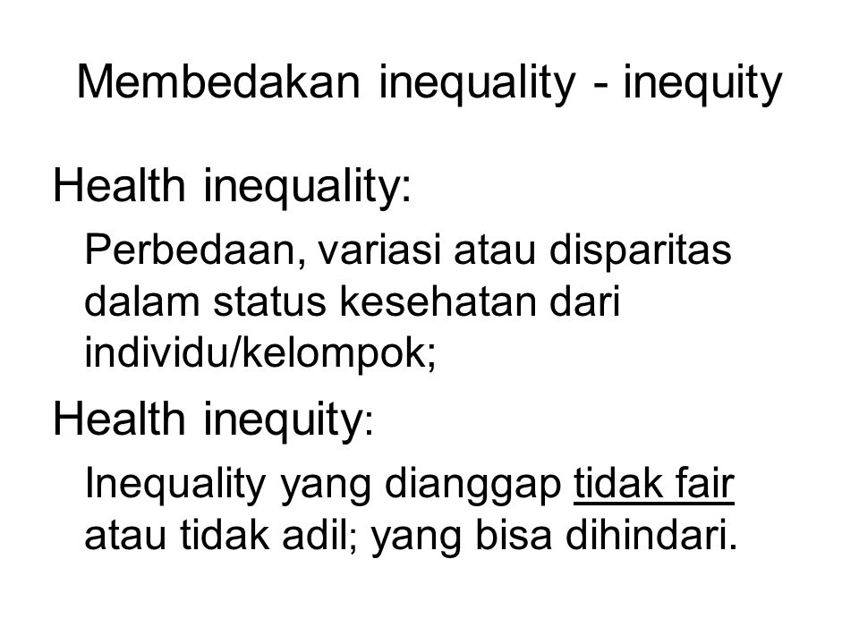 Membedakan inequality - inequity