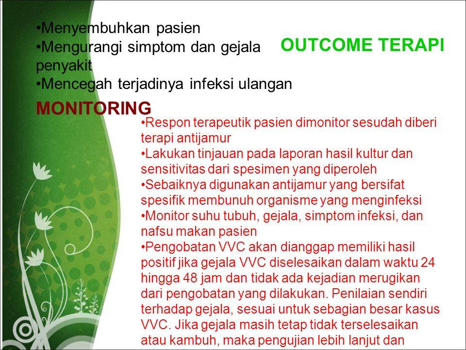 OUTCOME TERAPI MONITORING Menyembuhkan pasien