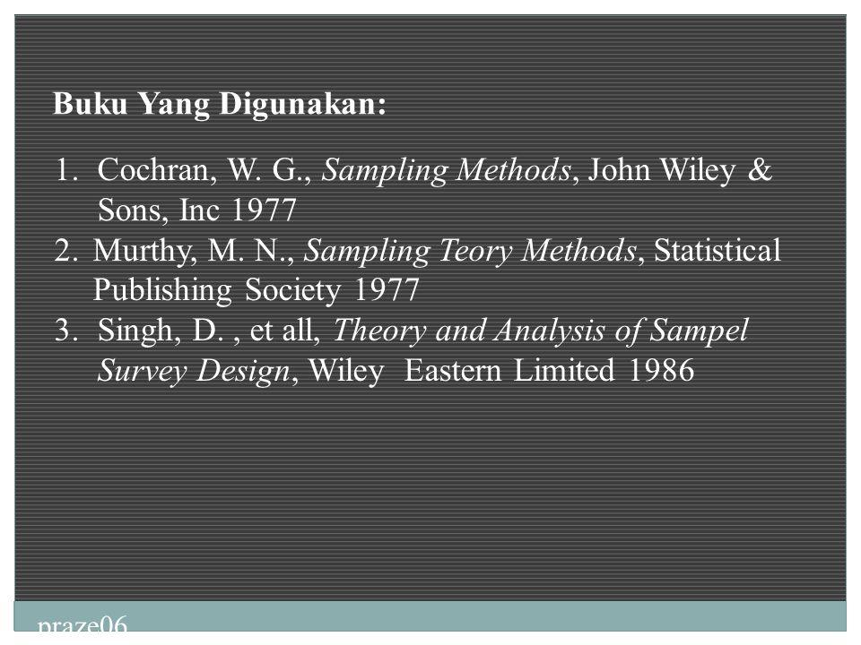 Cochran, W. G., Sampling Methods, John Wiley & Sons, Inc 1977