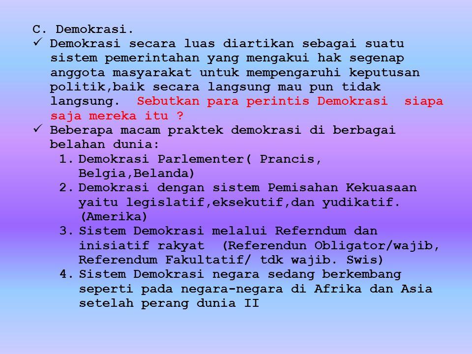C. Demokrasi.