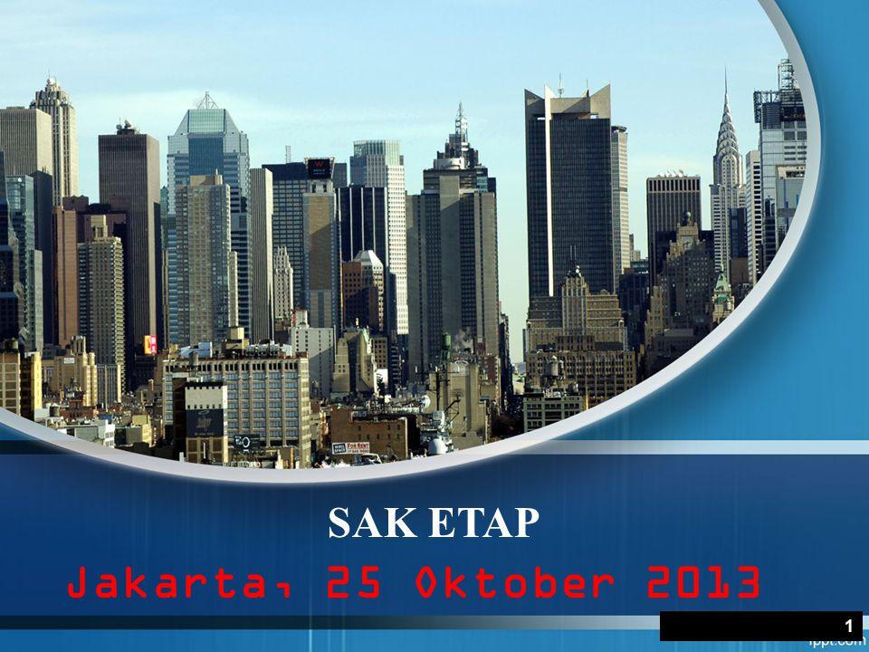 SAK ETAP Jakarta, 25 Oktober 2013