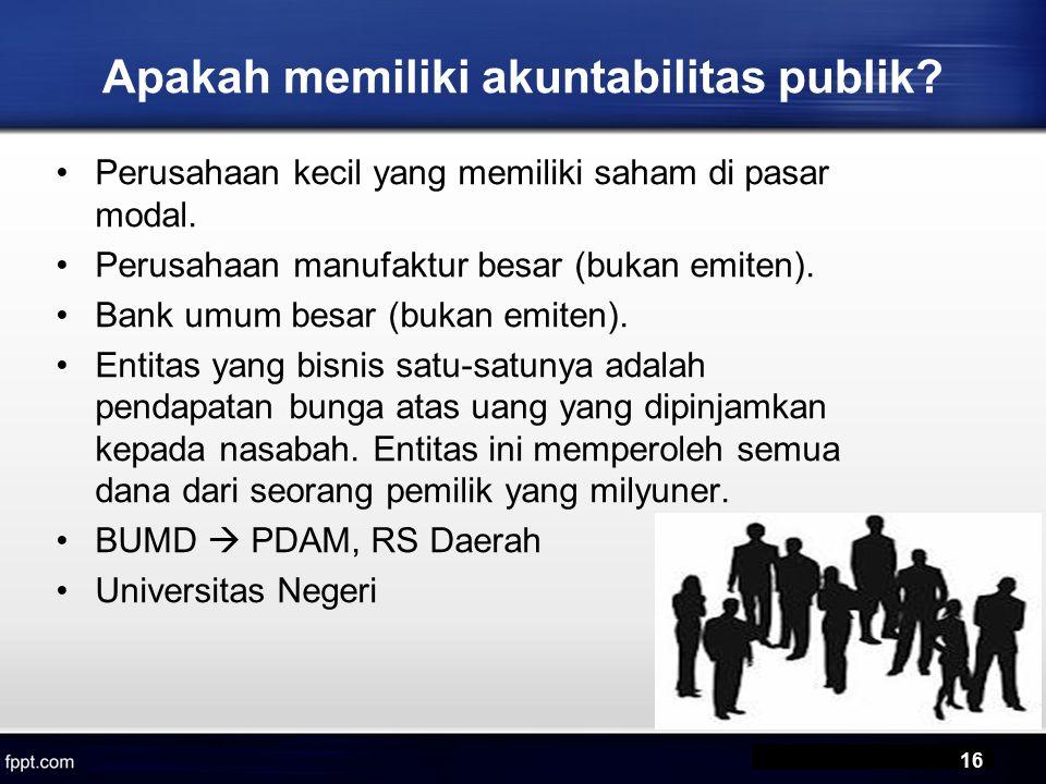 Apakah memiliki akuntabilitas publik