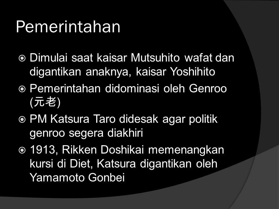 Pemerintahan Dimulai saat kaisar Mutsuhito wafat dan digantikan anaknya, kaisar Yoshihito. Pemerintahan didominasi oleh Genroo (元老)