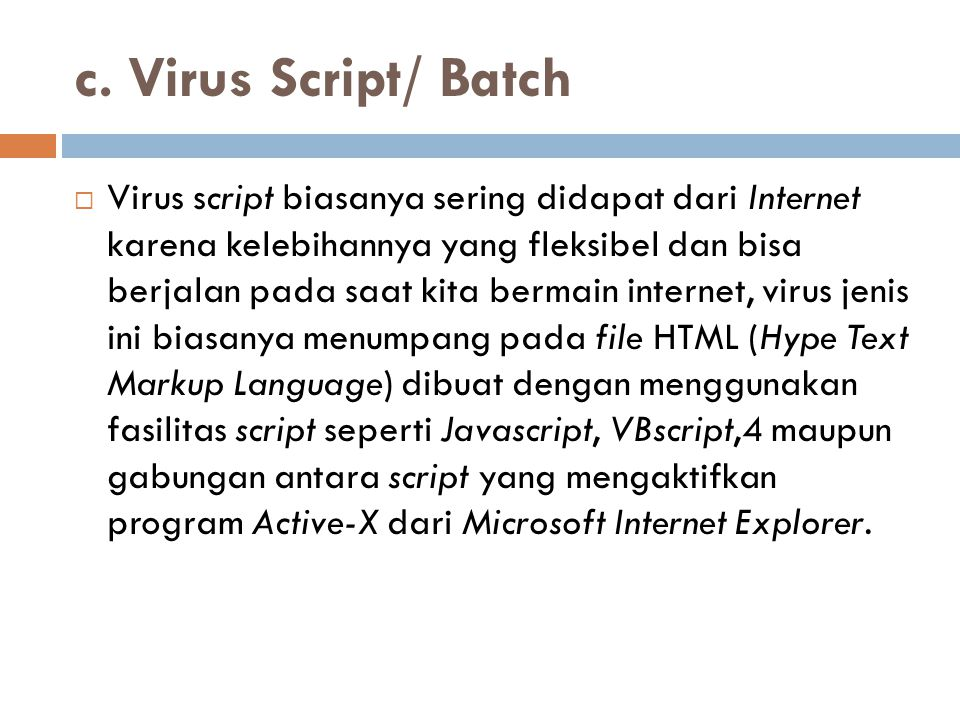 c. Virus Script/ Batch
