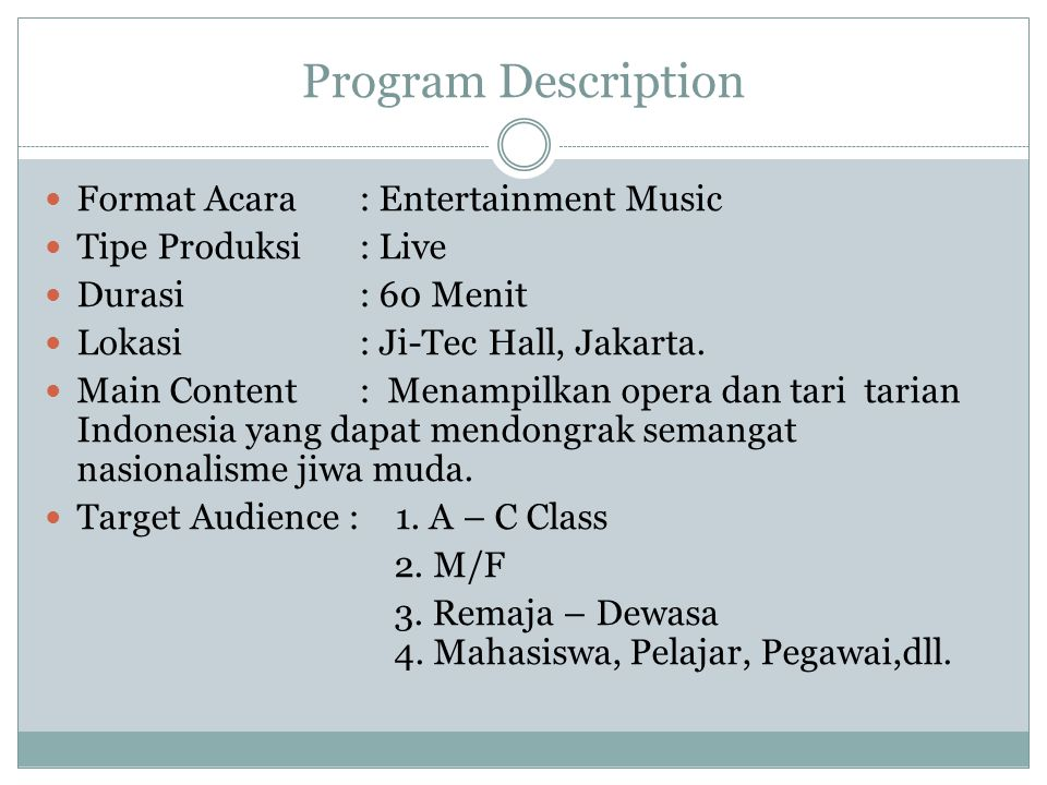 Program Description Format Acara : Entertainment Music