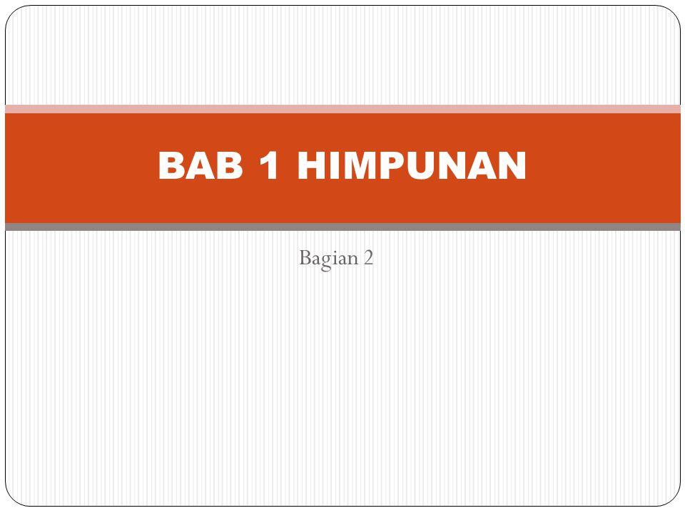 BAB 1 HIMPUNAN Bagian 2