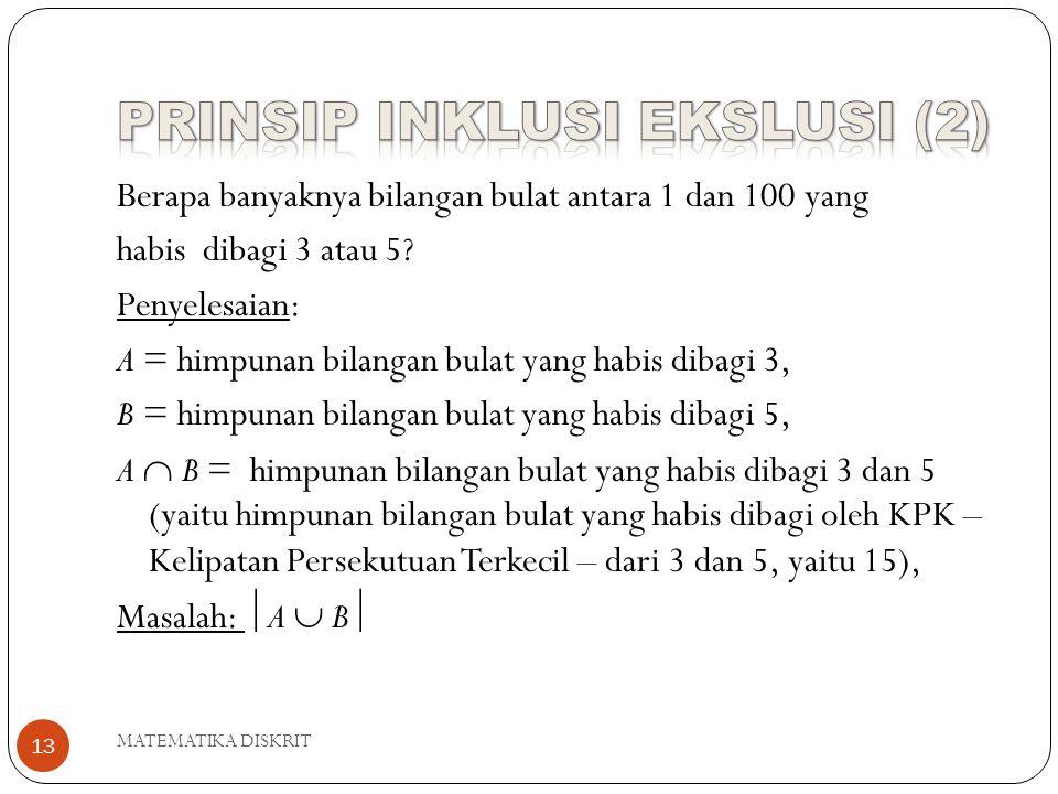 PRINSIP INKLUSI EKSLUSI (2)