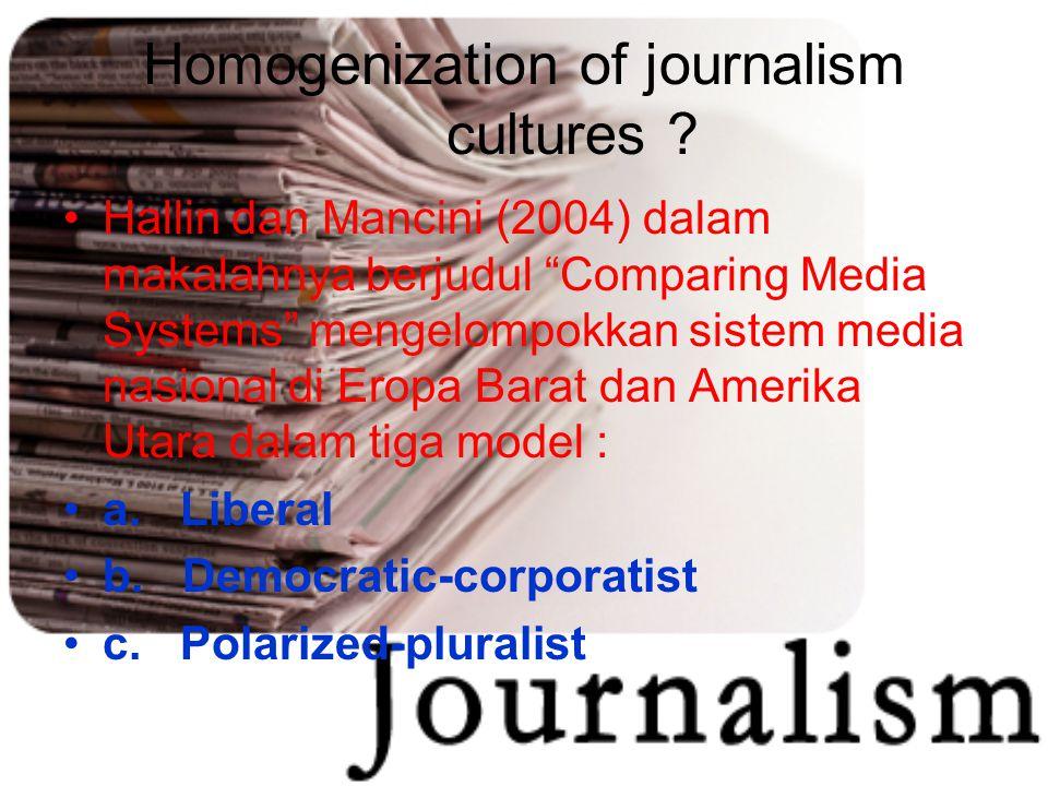 Homogenization of journalism cultures