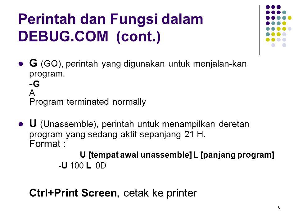 Perintah dan Fungsi dalam DEBUG.COM (cont.)