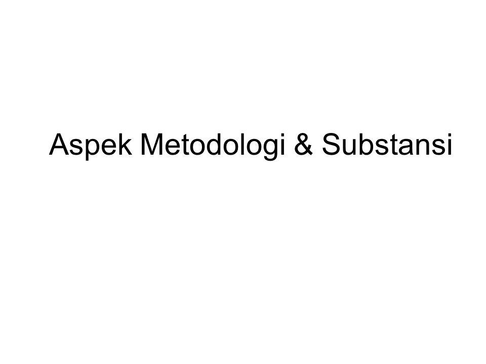 Aspek Metodologi & Substansi