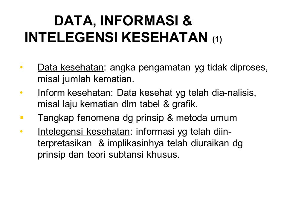 DATA, INFORMASI & INTELEGENSI KESEHATAN (1)