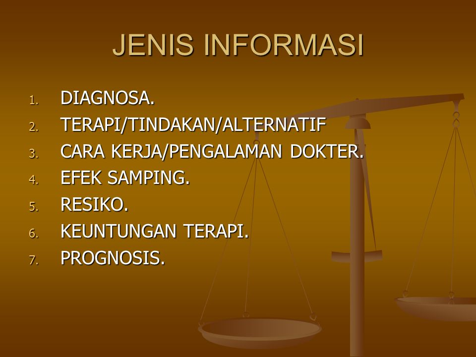 JENIS INFORMASI DIAGNOSA. TERAPI/TINDAKAN/ALTERNATIF