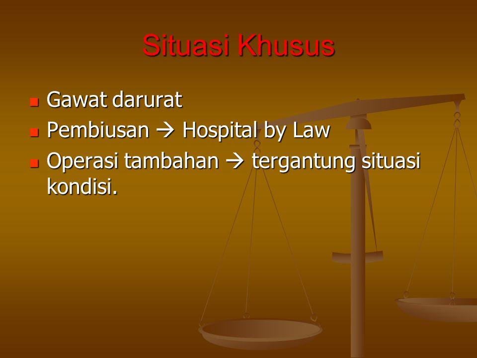 Situasi Khusus Gawat darurat Pembiusan  Hospital by Law