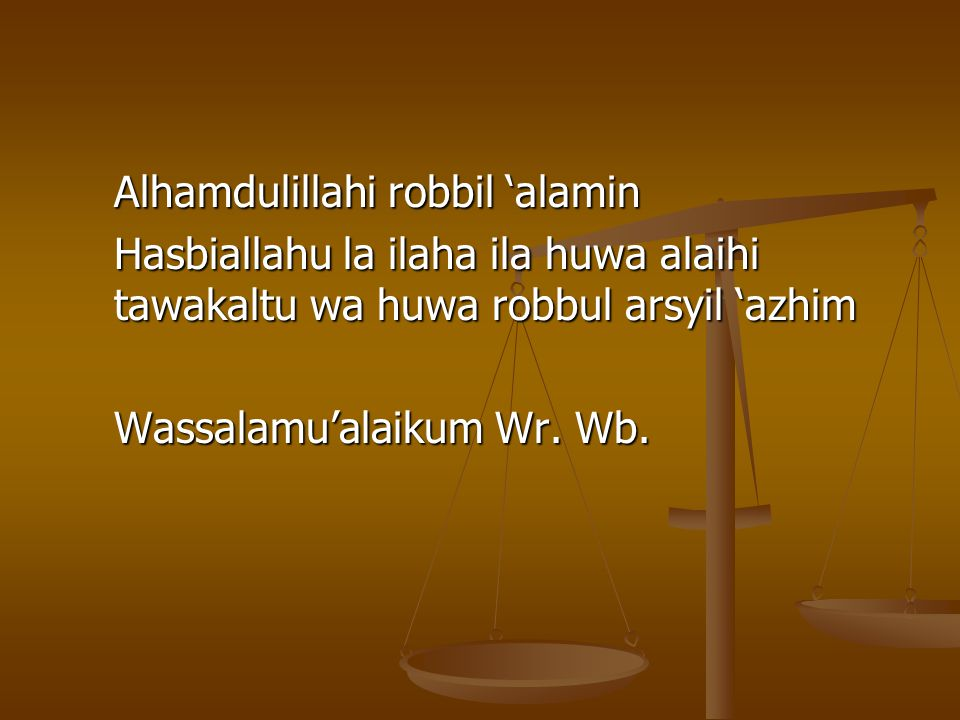 Alhamdulillahi robbil 'alamin
