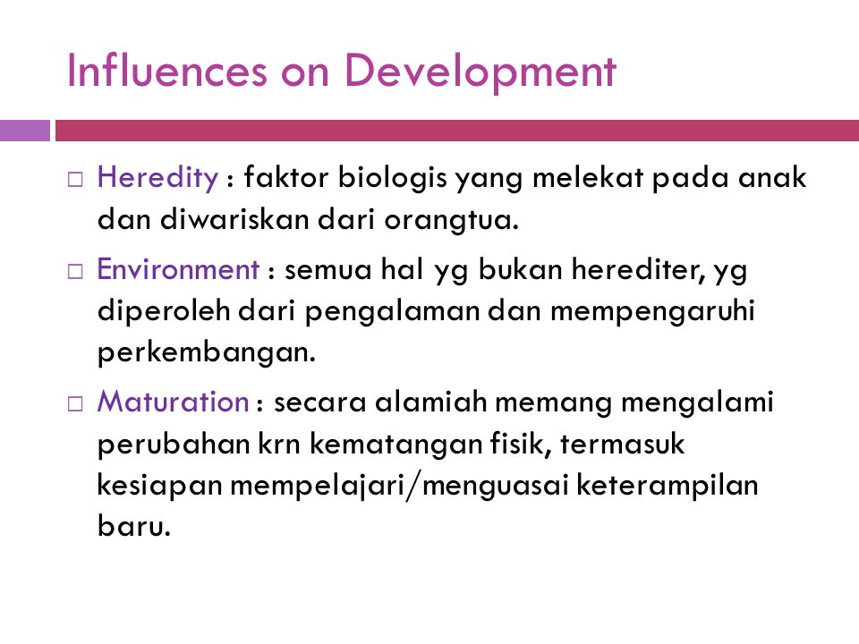 Influences on Development