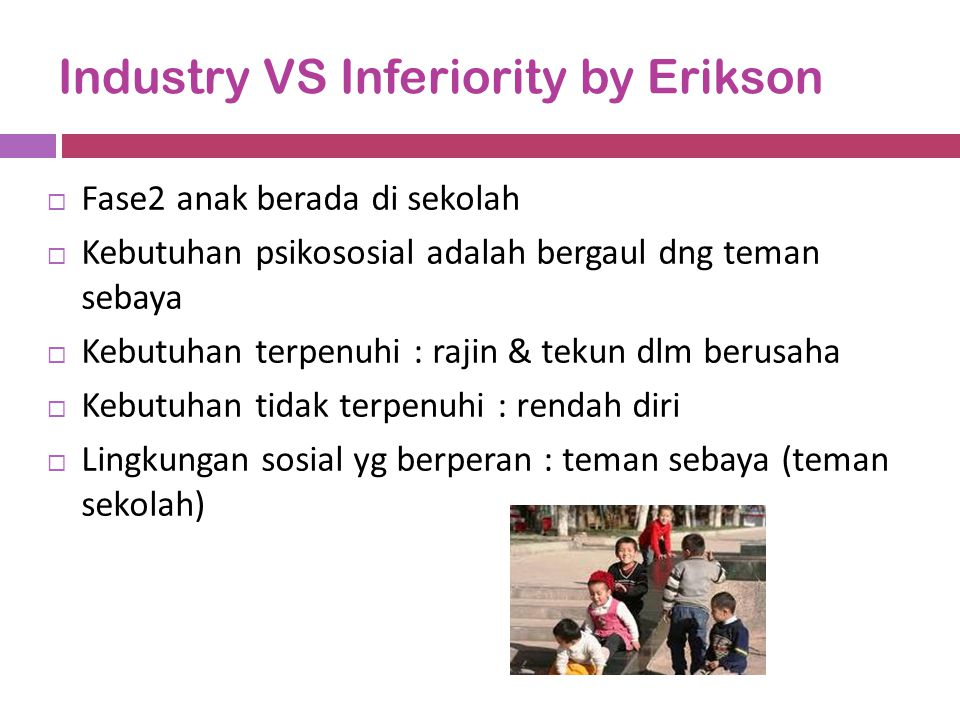 Industry VS Inferiority by Erikson