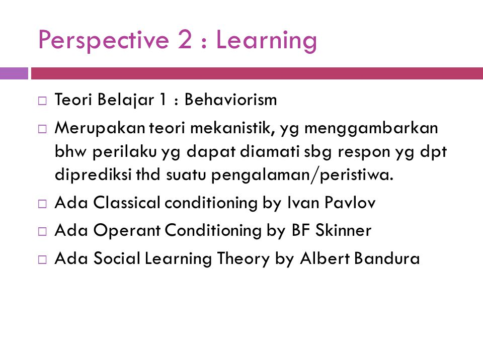 Perspective 2 : Learning