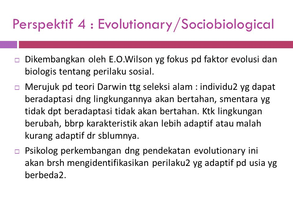 Perspektif 4 : Evolutionary/Sociobiological