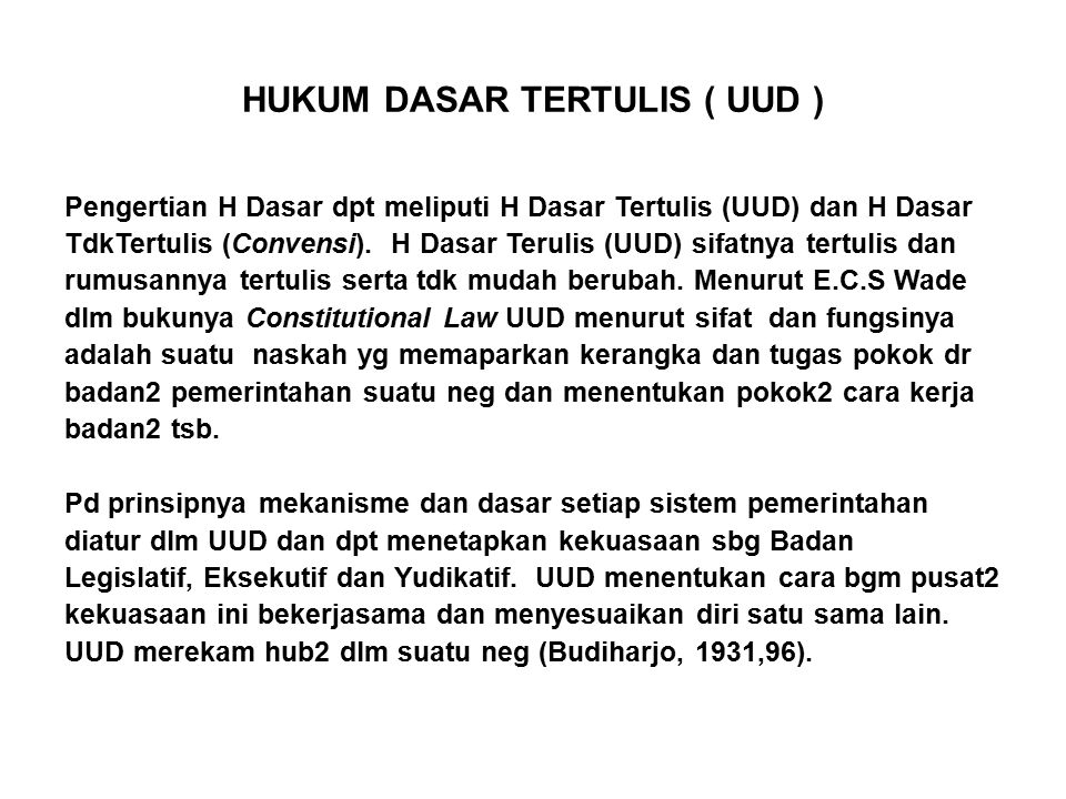 HUKUM DASAR TERTULIS ( UUD )