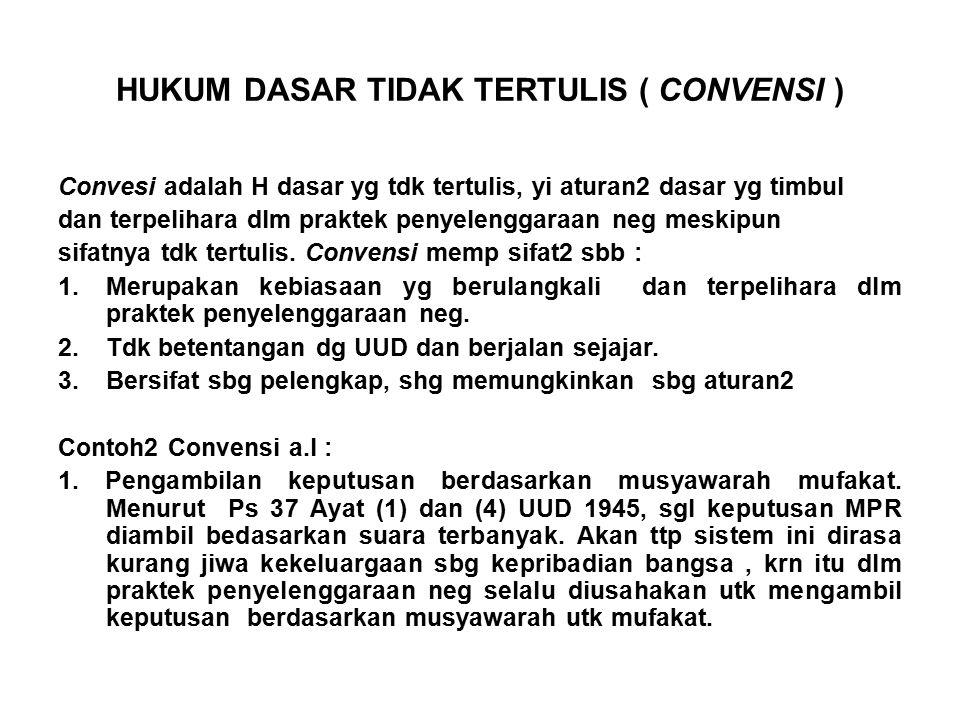 HUKUM DASAR TIDAK TERTULIS ( CONVENSI )
