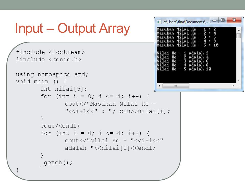 Input – Output Array #include <iostream>