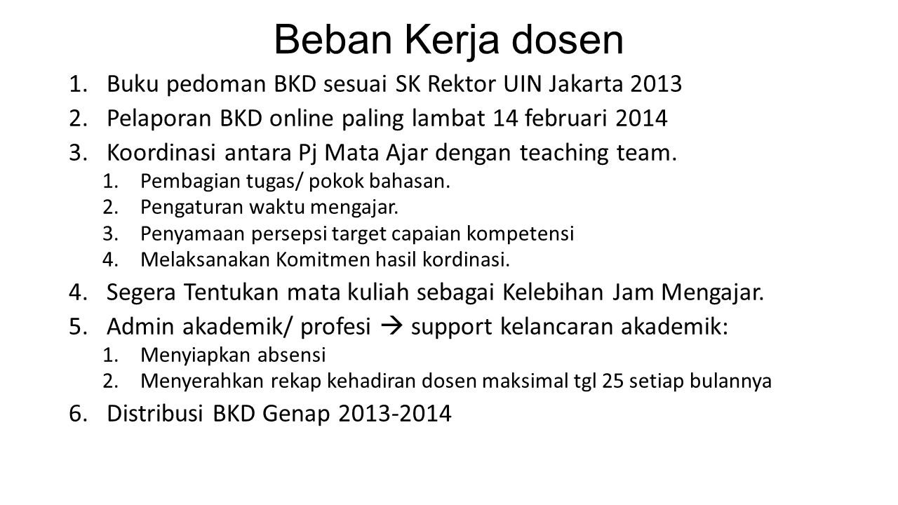 Beban Kerja dosen Buku pedoman BKD sesuai SK Rektor UIN Jakarta 2013