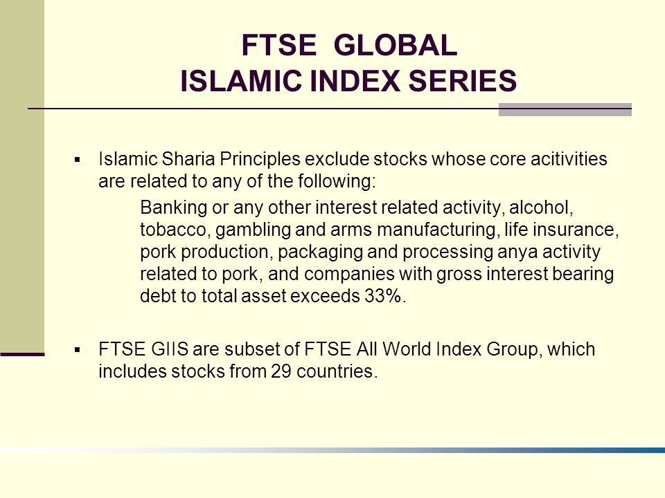 FTSE GLOBAL ISLAMIC INDEX SERIES