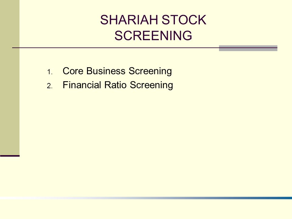 SHARIAH STOCK SCREENING